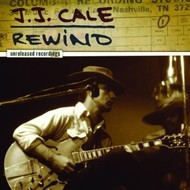 JJ CALE - REWIND (UNRELEASED RECORDINGS) (CD).