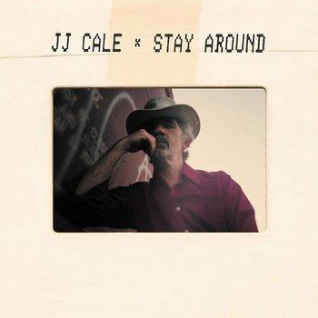 JJ CALE - STAY AROUND (CD)