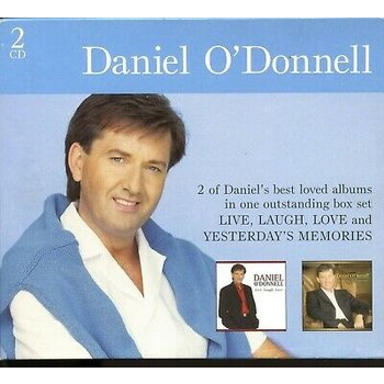DANIEL O'DONNELL - LIVE LAUGH LOVE & YESTERDAY'S MEMORIES (CD)