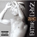 2PAC - BETTER DAYZ (CD)...