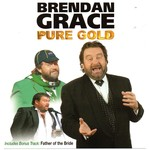 Brendan Grace - Pure Gold (CD)...