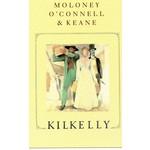 KILKELLY - MOLONEY / O'CONNELL / KEANE (CD)...