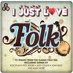 I JUST LOVE FOLK - VARIOUS ARTISTS (CD)...