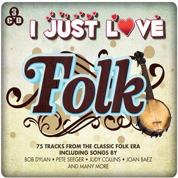 I JUST LOVE FOLK - VARIOUS ARTISTS (CD)