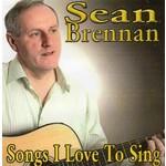 SEAN BRENNAN - SONGS I LOVE TO SING (CD).  )