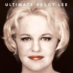 PEGGY LEE - THE ULTIMATE PEGGY LEE (Vinyl LP).