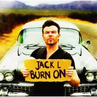 JACK L - BURN ON (CD)...