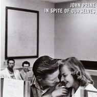 JOHN PRINE - IN SPITE OF OURSELVES (Vinyl LP).