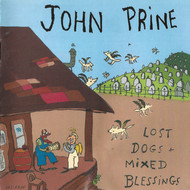 JOHN PRINE - LOST DOGS, MIXED BLESSINGS (CD).