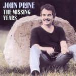 JOHN PRINE - THE MISSING YEARS (CD).  )