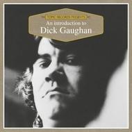 DICK GAUGHAN - AN INTRODUCTION TO DICK GAUGHAN (CD)...