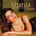 Mercury Records,  SHANIA TWAIN - THE WOMAN IN ME (CD).