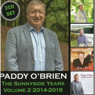 PADDY O'BRIEN - THE SUNNYSIDE YEARS VOLUME 2 2014-2019 (CD)...
