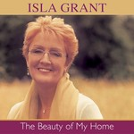 ISLA GRANT - THE BEAUTY OF MY HOME (CD)...
