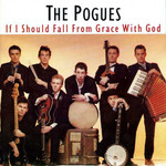 THE POGUES - IF I SHOULD FALL FROM GRACE WITH GOD (CD).