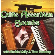 RICHIE KELLY AND TOM FLEMING - CELTIC ACCORDION SOUNDS (CD)...