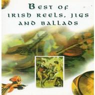 BEST OF IRISH REELS, JIGS AND BALLADS - VARIOUS ARTISTS (CD)...
