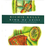 RICHIE KELLY - KING OF CÉILÍ (CD)...