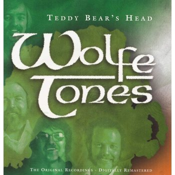 WOLFE TONES - TEDDY BEAR'S HEAD (CD)