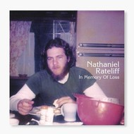 NATHANIEL RATELIFF - IN MEMORY OF LOSS (CD).