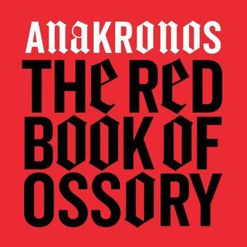 ANAKRONOS - THE RED BOOK OF OSSORY (CD)