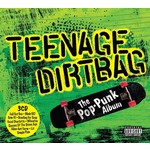 TEENAGE DIRTBAG THE POP-PUNK ALBUM  - VARIOUS ARTISTS (CD).