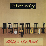 ARCADY - AFTER THE BALL (CD).