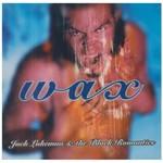 JACK L - WAX (CD).