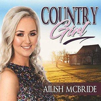 AILISH MCBRIDE - COUNTRY GIRL (CD)