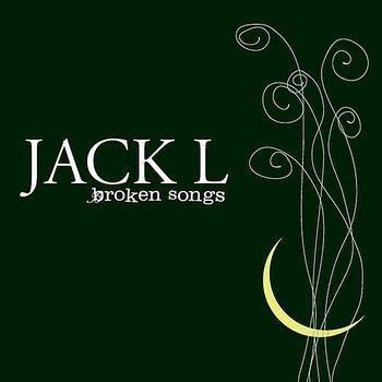 JACK L - BROKEN SONGS (CD)