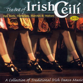 THE BEST OF IRISH CEILI - VARIOUS ARTISTS (CD)