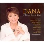 DANA - A THING CALLED LOVE (CD)...