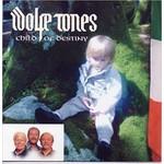 WOLFE TONES - CHILD OF DESTINY (CD)...