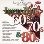 THE RONAN COLLINS COLLECTION, HITS OF THE 60'S, 70'S & 80'S - VARIOUS ARTISTS (CD)...