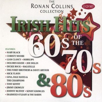 THE RONAN COLLINS COLLECTION, HITS OF THE 60'S, 70'S & 80'S - VARIOUS ARTISTS (CD)