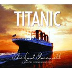 TITANIC THE LAST FAREWELL - VARIOUS ARTISTS (CD)...
