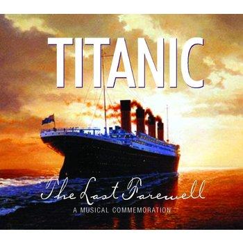 TITANIC THE LAST FAREWELL - VARIOUS ARTISTS (CD)