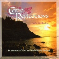 CELTIC ORCHESTRA - CELTIC REFLECTIONS (CD)...