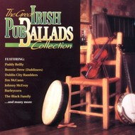 THE GREAT IRISH PUB BALLADS COLLECTION - VARIOUS ARTISTS (CD)...