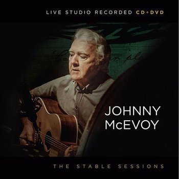 JOHNNY MCEVOY - THE STABLE SESSIONS (CD& DVD)