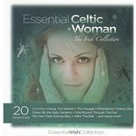 ESSENTIAL CELTIC WOMAN THE IRISH COLLECTION - VARIOUS ARTISTS (CD)...