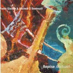 PADDY GLACKIN & MICHEÁL Ó DOMHNAILL - ATHCHUAIRT (CD).