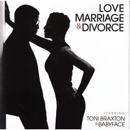 TONI BRAXTON & BABYFACE - LOVE MARRIAGE & DIVORCE (CD).