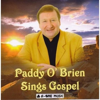 PADDY O'BRIEN - SINGS GOSPEL (CD)