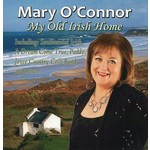 MARY O'CONNOR - MY OLD IRISH HOME (CD)...