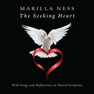 MARILLA NESS - THE SEEKING HEART (2 CD SET)...