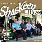 SHASKEEN - LIVE AND KICKING, LIVE IN CONCERT (2 CD SET)...