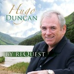 HUGO DUNCAN - BY REQUEST (CD)...