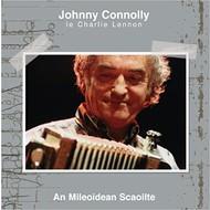 JOHNNY CONNOLLY - AN MILEOIDEAN SCAOILTE (CD)...