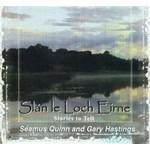 SÉAMUS QUINN & GARY HASTINGS - SLÁN LE LOCH EIRNE (CD)...